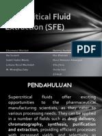 Supercritical Fluid Extraction (SFE)