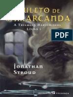 Jonathan Stroud - A Trilogia Bartimaeus 1 - O Amuleto de Samarcanda
