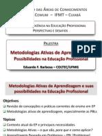 m Metodologias Ativas de Aprendizagem Em EP