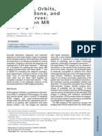 Skull Base, Orbits, TB, Cran Nerv Anatomy on MRI, MRI Clin of a 2011