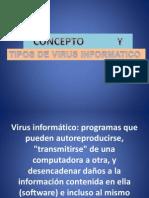 Concepto y Tipos de Virus