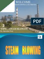 Steam Blowing