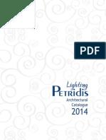 Petridis Catalogue 2014PETRIDIS S.A.PETRIDIS-LIGHTING.GRΠΕΤΡΙΔΗΣ ΦΩΤΙΣΜΟΣ
