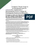 ACUERDO número 716 por el que se establecen los lineamientos para la constitución, organización y funcionamiento de los Consejos de Participación Social en la Educación.