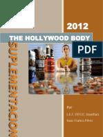 The Hollywood Body (Suplementacion)
