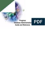 Progress Database Administration Guide