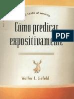 Walter L. Liefeld - Cómo Predicar Expositivamente