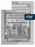 A Discussion Regarding Treatment Objectives in Temporomandibular Disordes