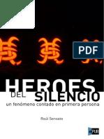 Sensato Raul - Heroes Del Silencio Un Fenomeno Contado en Primera Persona