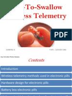 Easy to Swallow Wireless Telemetry
