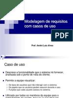 Modelagem de Requisitos Com Casos de Uso