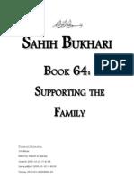Sahih Bukhari - Book 64 - Supporting the Family