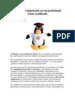 Por qué es importante ser un profesional Linux certificado