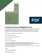 Eucalyptos e Acacias