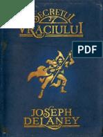 Delaney Joseph Cronicile Wardstone 03 Secretul Vraciului Scan
