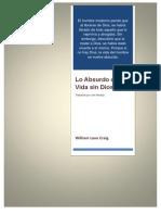 William Lane Craig (Traducido Por Joel Naranjo) - Lo Absurdo de La Vida Sin Dios