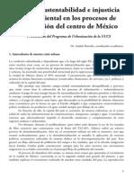 Crisis de Sustentabilidad e Injusticia Socioambiental en Los Procesos de Urbanizacion Del Centro de Mexico