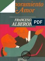 Alberoni, Francesco - Enamoramiento y Amor [PDF]
