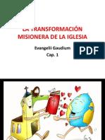 LA TRANSFORMACIÓN MISIONERA DE LA IGLESIA