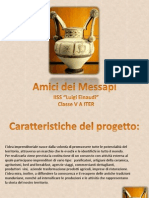 Amici Dei Messapi, Power Point