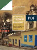 Experiências de financiamento à cultura em municípios de Minas Gerais