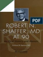 Robert N. Shaffer, MD at 90