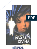 Philip K. Dick - A invasão divina