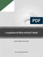 Arquitetura de Defesa No Brasil Colonia