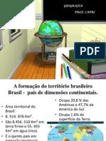 Formação do Território Brasileiro 10x