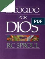 R.C. Sproul - Escogido Por Dios