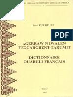 Agerraw n iwalen teggargrent-taṛumit - Dictionnaire Ouargli-Francais - Jean Delheure