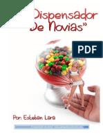 Dispensador de Novias Guia Completa Eljuegodelaseduccion Esteban Lara (1)