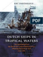 Dutch Ships in Tropical Waters the Development of the Dutch East India Company VOC Shipping Network in Asia 1595 1660 Amsterdamse Gouden Eeuw Reek