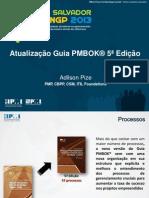 Atualização Guia PMBOK 5a Edição - Adilson Pize