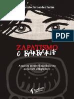 Zapatismo o barbarie. Apuntes sobre el movimiento zapatista chiapaneco