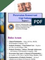 Perawatan Konservasi Gigi Sulung 2009 (Drg Udijanto)