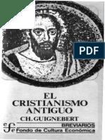 GUIGNEBERT Ch. - El Cristianismo Antiguo - FCE (Sd)