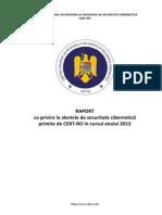 Raport Cu Privire La Alertele de Securitate Cibernetica Primite de CERTRO 2013