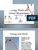 Energy Work and Linear Momentum