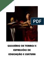 GLOSSÁRIO DE TERMOS E EXPRESSOES DE EDUCACAO E CULTURA - INTERPRETACAO PORTUGUES 2013-02