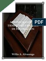 Aprovechando El Tiempo en La Escuela de Predicacion