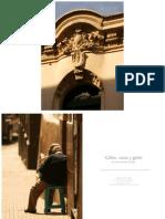 Calles, Casas y Gente Del Centro Historico Tomo III