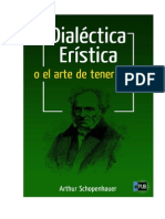144690708 Dialectica Eristica o El Arte de Tener Razon Arthur Schopenhauer