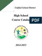 FUSD Senior High Course Catalog 2014-2015