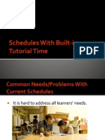 Schedules With Built-In Tutorial Time