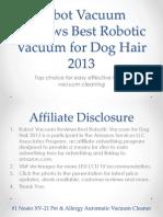Robot Vacuum Reviews Best Robotic Vacuum for Dog Hair 2013