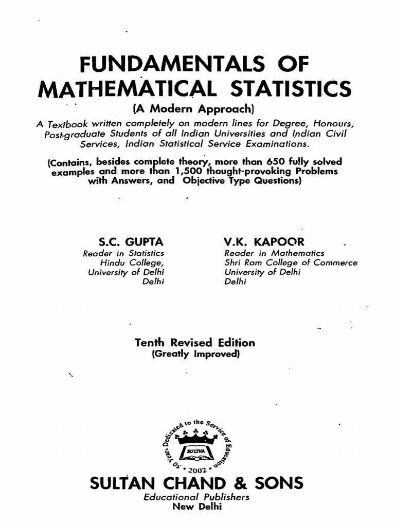 S.C. Gupta, V.K. Kapoor Fundamentals of Mathematical Statistics a Modern  Approach, 10th Edition 2000 | Probability Theory | Statistical Hypothesis  Testing