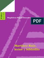 Martínez Ruiz, lector y bibliófilo