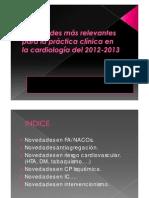 Novedades más relevantes para la práctica clínica en