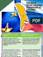 Moldova între Uniunea Europeană si Uniunea